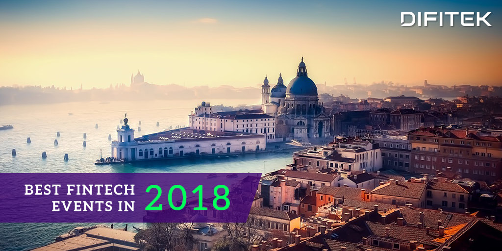 Best Fintech Events in 2018 - Difitek