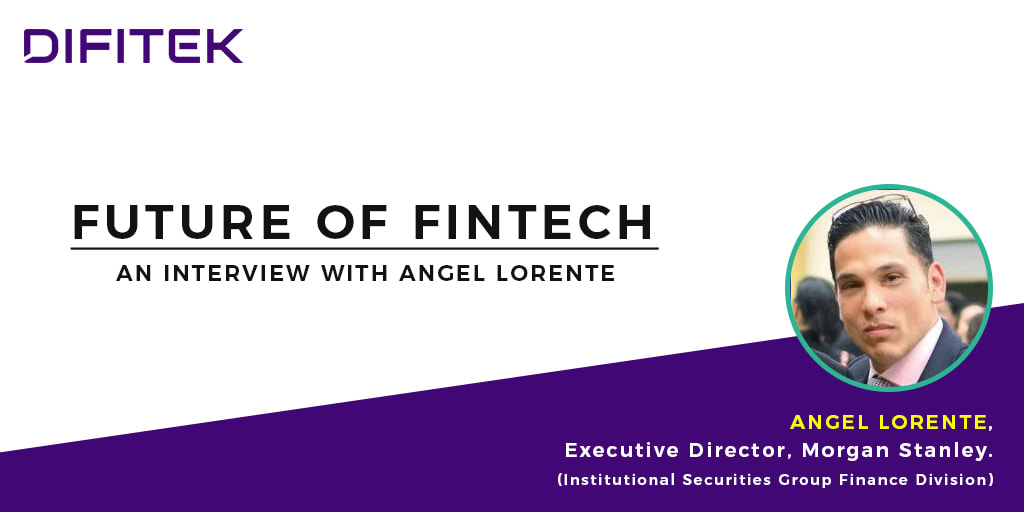 Fintech Leaders Series - Angel Lorente
