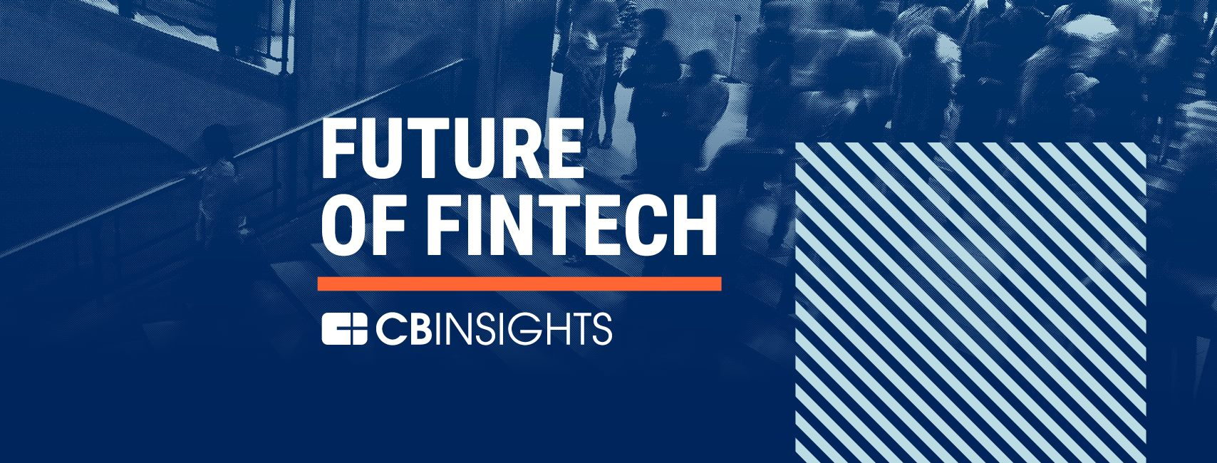 Future of Fintech 2018 - NYC - CBINSIGHTS